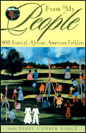 From My People: 400 Years of African American Folklore