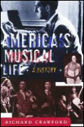 Americas Musical Life A History