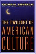 Twilight Of American Culture