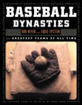 Baseball Dynasties The Greatest Teams of All Time