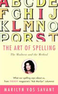 Art Of Spelling The Madness & The Method