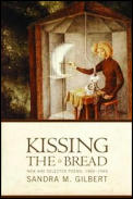 Kissing the Bread: New and Selected Poems, 1969-1999 Cover