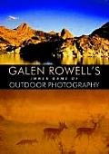 Galen Rowells Inner Game of Outdoor Photography