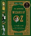 Annotated Wizard Of Oz Centennial Edition by L Frank Baum
