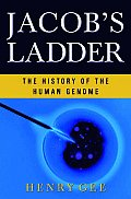 Jacobs Ladder The History of the Human Genome
