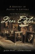 Dear Editor: A History of Poetry in Letters