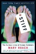 Stiff: The Curious Lives of Human Cadavers Cover