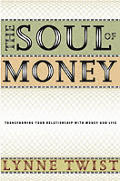 The Soul of Money: Transforming Your Relationship with Money and Life Cover