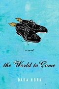 The World to Come: A Novel Cover