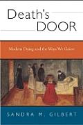 Deaths Door Modern Dying & the Way We Grieve