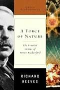 A Force of Nature: The Frontier Genius of Ernest Rutherford (Great Discoveries) Cover