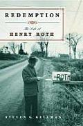 Redemption; the life of Henry Roth
