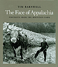 Face of Appalachia Portraits from the Mountain Farm