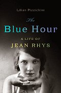 The Blue Hour: A Life of Jean Rhys Cover