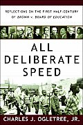 All Deliberate Speed Reflections on the First Half Century of Brown V Board of Education