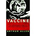 Vaccine The Controversial Story Of Medic