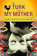 Turk & My Mother