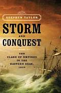 Storm & Conquest The Clash of Empires in the Eastern Seas 1809
