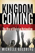 Kingdom Coming: The Rise of Christian Nationalism Cover