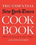 "The Essential ""New York Times"" Cookbook: Classic Recipes for a New Century Cover"