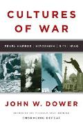 Cultures of War Pearl Harbor Hiroshima 9 11 Iraq