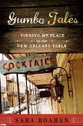 Gumbo Tales: Finding My Place at the New Orleans Table Cover
