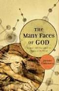 Many Faces of God Sciences 400 Year Quest for Images of the Divine