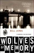 Wolves Of Memory A Harpur & Iles Mystery