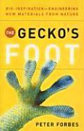 The Gecko's Foot: Bio- Inspiration: Engineering New Materials from Nature