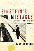 Einstein's Mistakes: The Human Failings of Genius