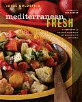 Mediterranean Fresh A Compendium of One Plate Salad Meals & Mix & Match Dressings