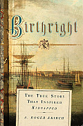 "Birthright: The True Story That Inspired ""Kidnapped"""