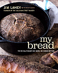 My Bread: The Revolutionary No-Work, No-Knead Method Cover