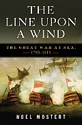 Line Upon a Wind The Great War at Sea 1793 1815