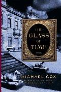 Glass of Time The Secret Life of Miss Esperanza Gorst