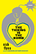 Ticking Is the Bomb A Memoir