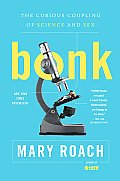 Bonk: The Curious Coupling of Science and Sex Cover