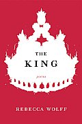 The King: Poems Cover