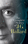 The Complete Stories of J. G. Ballard Cover