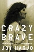 Crazy Brave: A Memoir Cover