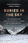 Buried in the Sky: The Extraordinary Story of the Sherpa Climbers on K2's Deadliest Day Cover