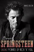 Bruce Springsteen and the Promise of Rock 'n' Roll Cover