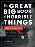 The Great Big Book of Horrible Things: The Definitive Chronicle of History's 100 Worst Atrocities Cover
