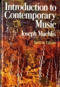 Introduction To Contemporary Music 2nd Edition
