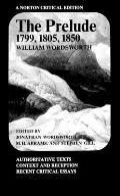 Prelude 1799 1805 1850 Authoritative Texts Context & Reception Recent Critical Essays