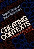 Creating Contexts: A Practical Approach to Writing