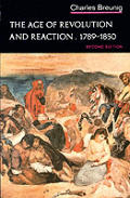 Age Of Revolution & Reaction 1789 18 2nd Edition