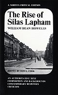 Rise of Silas Lapham An Authoritative Text Composition & Backgrounds Contemporary Responses Criticism