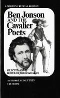 Ben Jonson and the Cavalier Poets: Authoritative Texts, Criticism (Norton Critical Edition) Cover