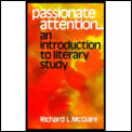 Passionate Attention: An Introduction to Literary Study